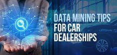 Car Dealers have a 15% chance of selling to a new customer, but the chance of selling to an existing client is a whopping 65%. The Data Mining Tips will help Car Dealerships to analyze customer data like never before. #DataMining #Tips #CarDealerships