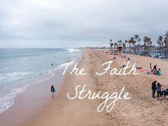 The Faith Struggle