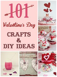 101 Valentine's Day Crafts and DIY Ideas