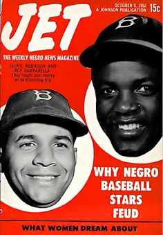 Why Black Baseball Stars Feud Like Jackie Robinson and Roy Campanella - Jet Magazine, October 9, 1952 by vieilles_annonces, via Flickr