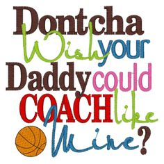 Sayings (2885) Daddy Coach basketball 5x7