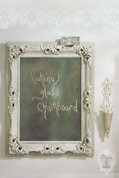 DIY:: Looking glass chalkboard tutorial
