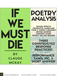 if we must die mckay If we must die by claude mckay was first published in the liberator in the summer of 1919, was republished in harlem shadows in 1922 and in dozens of african american journals throughout the 1920s.
