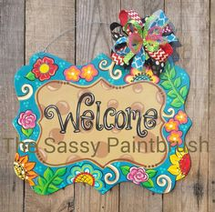 Check out this item in my Etsy shop https://www.etsy.com/listing/267913154/turquoise-floral-welcome-sign-door