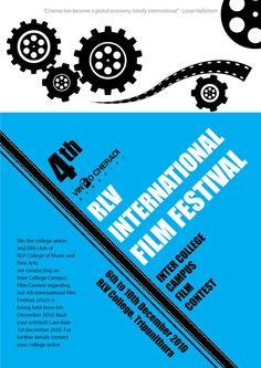 this poster was for a college to promote the RLV International Film Festival by OrionCreatives.