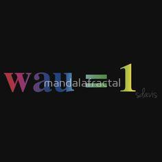 Wau = 1