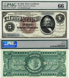 "u.s. currency | 1886 $5 Silver Certificate ""Silver Dollar Back"" FR-263 PMG Graded GEM ..."