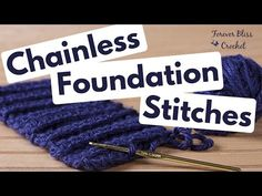 Chainless Foundation Stitches ~ Single, Half Double and Double - YouTube