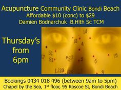 Acupuncture - Community Clinic from $10 to $29 Bondi Beach - Damian - Thursdays from 6pm - Chapel by the Sea, 95 Roscoe St Bondi Beach