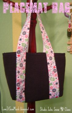 Love It Sew Much!: Sewing Lessons: CLASSES OFFERED - Placemat Bag