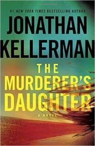 Read The Murderer's Daughter Jonathan Kellerman Online Free  http://ebooksfreeread.com/the-murderers-daughter-by-jonathan-kellerman/