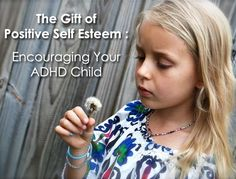Thankfully, there are therapeutic techniques that any parent can use to counteract negative self-talk, help a child release stress and to feel happier. ADHD kids are often the first to offer a solution and always ready to jump in and help. When we begin to see the gifts in our children, our world and theirs can completely turn around. Positive reinforcement helps your child heighten his self-esteem because he begins to focus on what he is doing right.
