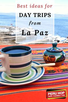 Peru and Bolivia Travel Tips   Day Trips From La Paz Check our selection of ALL INCLUSIVE round trips from La Paz, visiting the breathtaking Lake Titicaca and Isla Del Sol. Get out of the city of La Paz and enjoy the sunny shores of Lake Titicaca.