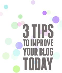 Blog improvement tips
