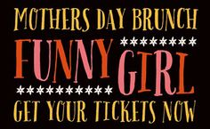 Mother's Day Brunch featuring FUNNY GIRL's Movie Poster coming up for #MothersDay May 11!