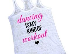 Burnout Tank Top. Dancers Turn Out Better. by strongconfidentYOU                                                                                                                                                                                 More
