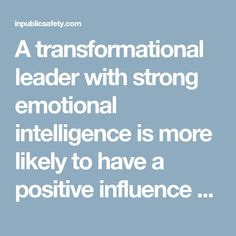 A transformational leader with strong emotional intelligence is more likely to have a positive influence on the organization and its employees by reducing employee stress, improving employee performance and morale, and motivating employees How To Motivate Employees, Emotional Development, Emotional Intelligence, Stress, Positivity, Organization, Getting Organized, Organisation, Anxiety
