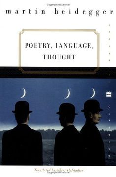 Poetry, Language, Thought by Martin Heidegger. I'm never done reading it.
