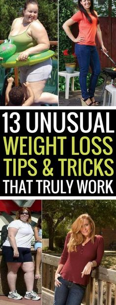 13 unusual weight loss tips and tricks that really work.