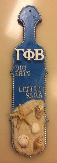 Gamma Phi Beta beach paddle I made for my awesome big!