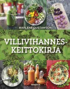 Ullan Luetut kirjat: Marlene Gustawson Villivihanneskeittokirja