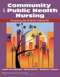 Community & Public Health Nursing: Promoting the Public's Health >>> To view further for this item, visit the image link.