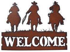 Rustic Recycled Metal Cowboy Outlaw Western Welcome Sign. $20.00, via Etsy.