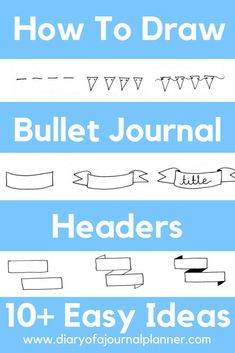 How to draw bullet journal headers Bullet Journal Headers And Banners, Bullet Journal Titles, Bullet Journal For Beginners, Bullet Journal Banner, Bullet Journal Hacks, Bullet Journal Printables, Bullet Journal How To Start A, Bullet Journal School, Journal Pages