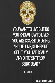 You want to live but do you know how to live? - Seneca  #quote #quotes #life…