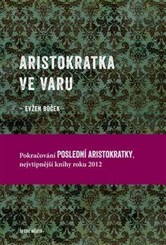 Aristokratka ve varu - Evžen Boček Thriller, Reading, Books, Christmas, Author, Xmas, Libros, Book, Reading Books