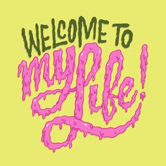 Welcome To My Life  Prints and more available through Society6. / Daily Drawing #1987. / Support this daily drawing project on Patreon!