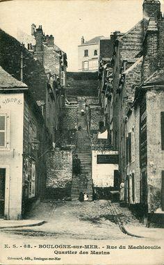 E. S. - 68. Boulogne-sur-Mer. Rue du Machicoulis Quartier des Marins (undated) by pellethepoet, via Flickr