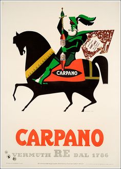 This vertical Italian wine and spirits poster features a green knight on a black horse opening a bottle with his sword like corkscrew. The Vintage Poster Reproduction from our catalogue of classic posters. Carpano Vermuth Re Dal by Testa 1953 Italy Vintage Italian Posters, Vintage Advertising Posters, Vintage Advertisements, Advertising Design, Retro Poster, Poster Vintage, Vintage Labels, Vintage Ads, Turin
