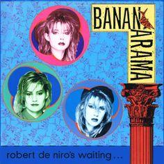 Bananarama – Robert De Niro's Waiting (U.S. 12″)
