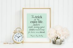 Enjoy Life Free Printable