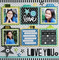 Bella Blvd Oh My Stars collection. Love You layout by creative team member Laura Vegas.