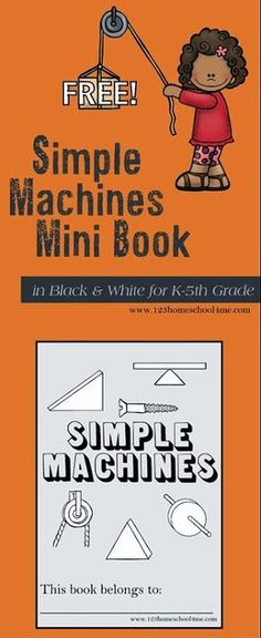 Simple Machines Book - This FREE printable mini book covers all six simple machines (wedge inclined planes wheel and axle gears screws and levers) which is perfect for Kindergarten first grade grade grade grade grade science Grade 2 Science, Kindergarten Science, Elementary Science, Science Classroom, Teaching Science, Science Education, Science For Kids, Physical Science, Science Penguin