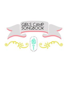 LDS Girls' Camp Songbook {FREE PRINTABLE!}