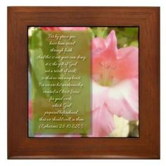 Ephesians 2:8-10 Framed Tile  For by grace you have been saved through faith. And this is not your own doing; it is the gift of God, not a result of works, so that no one may boast. For we are his workmanship, created in Christ  $9.79