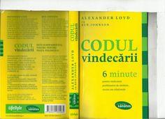 Codul Vindecarii by Paul Marian via slideshare Moving Forward, Good To Know, Self, Education, Cover, Books, Life, Wellness, Livros