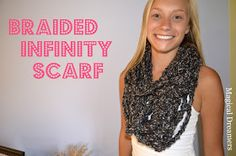 Magical Dreamers: Braided Infinity Scarf
