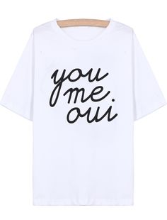 White Short Sleeve you me oui Print T-Shirt - Sheinside.com