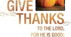 Spiritual Thanksgiving Quotes From The Bible Thanksgiving Quotes, Thanksgiving Scriptures, Bible Verses Quotes, Parenting Quotes, Give Thanks, Spirituality, Scriptures, Spiritual