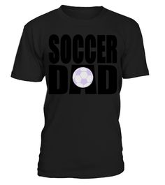 Soccer Dad Mens Mens Tshirt   => Check out this shirt by clicking the image, have fun :) Please tag, repin & share with your friends who would love it. #dad #daddy #papa #shirt #tshirt #tee #gift #perfectgift #birthday #Christmas #fatherday