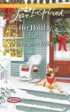 Her Holiday Hero by Margaret Daley