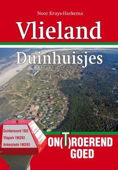 Boek over de historie van de (vakantie) duinhuisjes op waddeneiland Vlieland is zo juist uitgekomen.  info op: http://vliestroom.nl/?zoekid=7210
