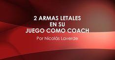 2 Armas Letales en su Juego Como Coach