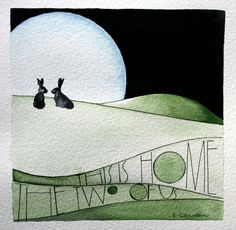 'This is home, the two of us' Sam Cannon Art. Love this...