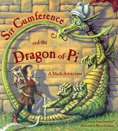 Hunters Tales from Teaching : Math Mentor Text-Sir Cumference and the Dragon of Pi