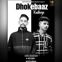 Dhokhebaaz Kudhiye by Pinku Choudhary , G Rhymer  Mp3 Punjabi Song Download and Listen Free Mp3 Download Websites, All Songs, Rap Music, Mp3 Song, Latest Music, Lyrics, Singer, Album, Sayings